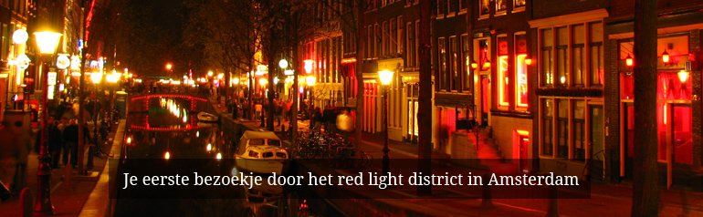 Je eerste bezoekje door het red light district in Amsterdam